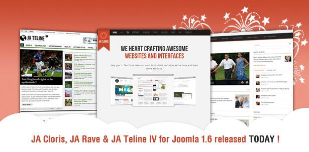 JA Teline IV, JA Cloris, JA Rave Joomla 1.6 Templates