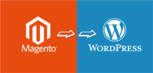 6 Reasons To Switch From Magento To WordPress