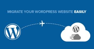 Tips On WordPress Website Migration To Another Hosting Service