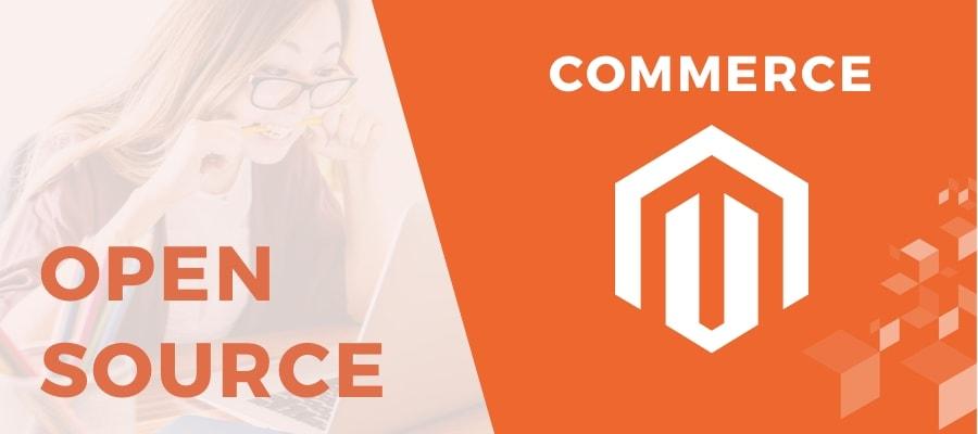 Magento Open Source vs. Magento Commerce